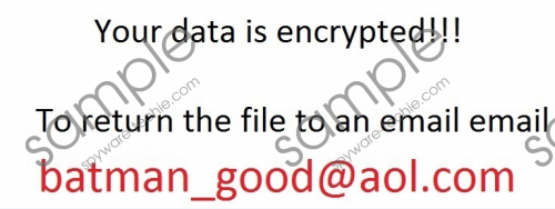 Batman_good@aol.com Ransomware Removal Guide